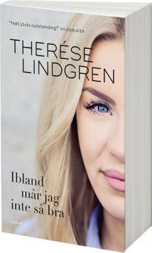 Therese Lindgren Ibland mår jag inte så bra 1st