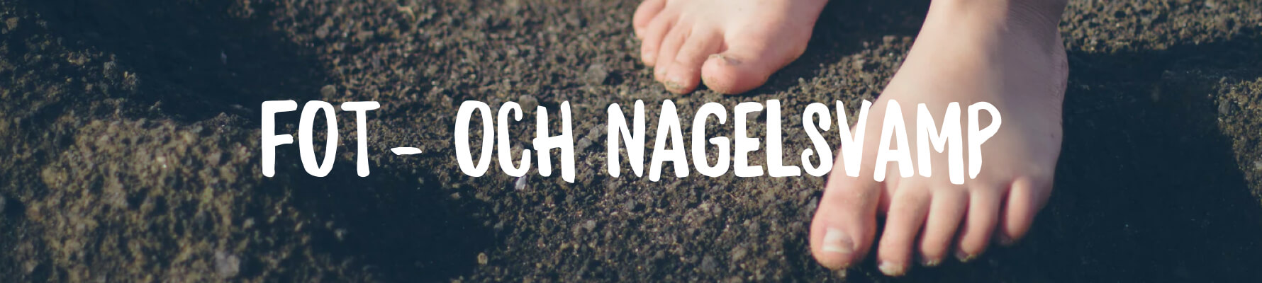 Fakta och tips om fotsvamp och nagelsvamp | Kronans Apotek